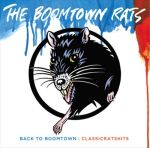 Boomtown Rats - Back to Boomtown Classic Rats Hits