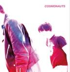 Cosmonauts – Persona Non Grata