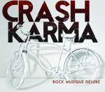 Crash Karma – Rock Musique Deluxe
