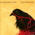 Death Cab For Cutie - Transatlanticism