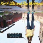 Kurt Vile And The Violators - It's A Big World Out There