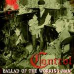 Control - Ballad Of The Working Man