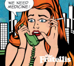 Fratellis - We Need Medicine