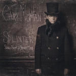 Gary Numan - Splinter (Songs From A Broken Mind