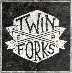 Twin Forks - Twin Forks