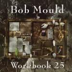 Bob Mould - Workbook 25