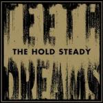 Hold Steady - Teeth Dreams