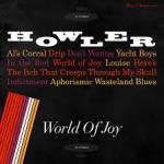 Howler - World of Joy