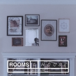 La Dispute - Rooms Of The House