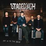 Stagecoach - Say Hi To The Band