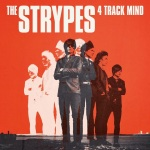 Strypes - 4 Track Mind