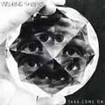 Walking Shapes - Taka Come On