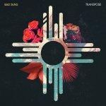Bad Suns - Transpose EP
