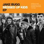 Jake Bugg - Messed Up Kids EP