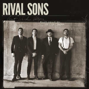Rival Sons - Great Western Valkyrie